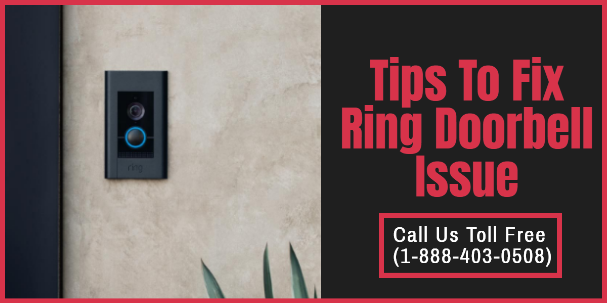 Troubleshooting For Fix Your Ring Doorbell Issues  – Smart Device Assistance