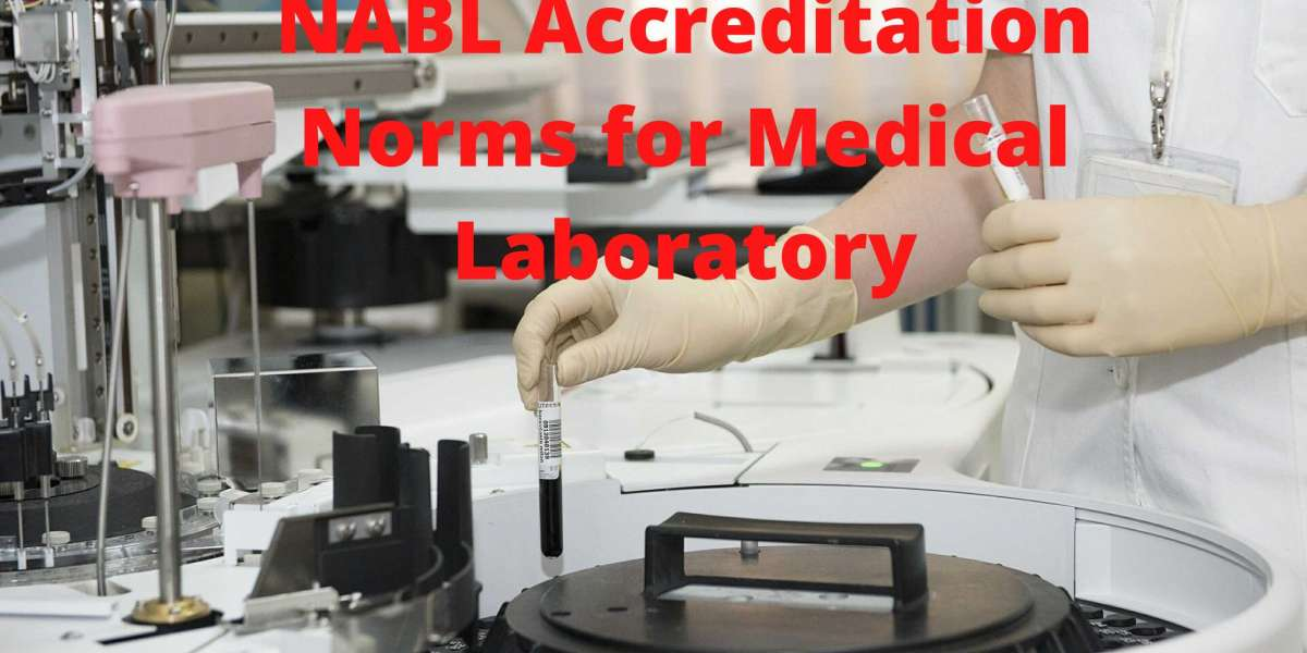 NABL  Accreditation Norms for Medical Laboratory