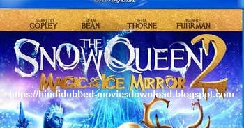 Hindi Dubbed Movie Download The Snow Queen 2 2014