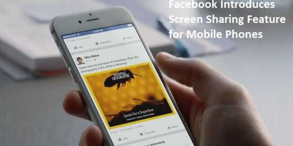 Facebook Introduces Screen Sharing Feature for Mobile Phones