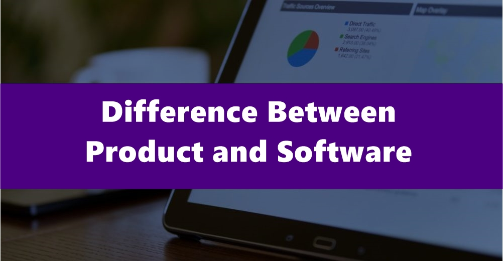 Difference Between Product and Software - Escale