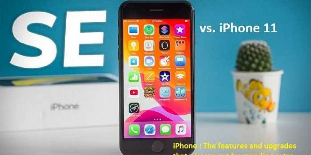 iPhone SE vs. iPhone 11: The features and upgrades that you can get by spending extra