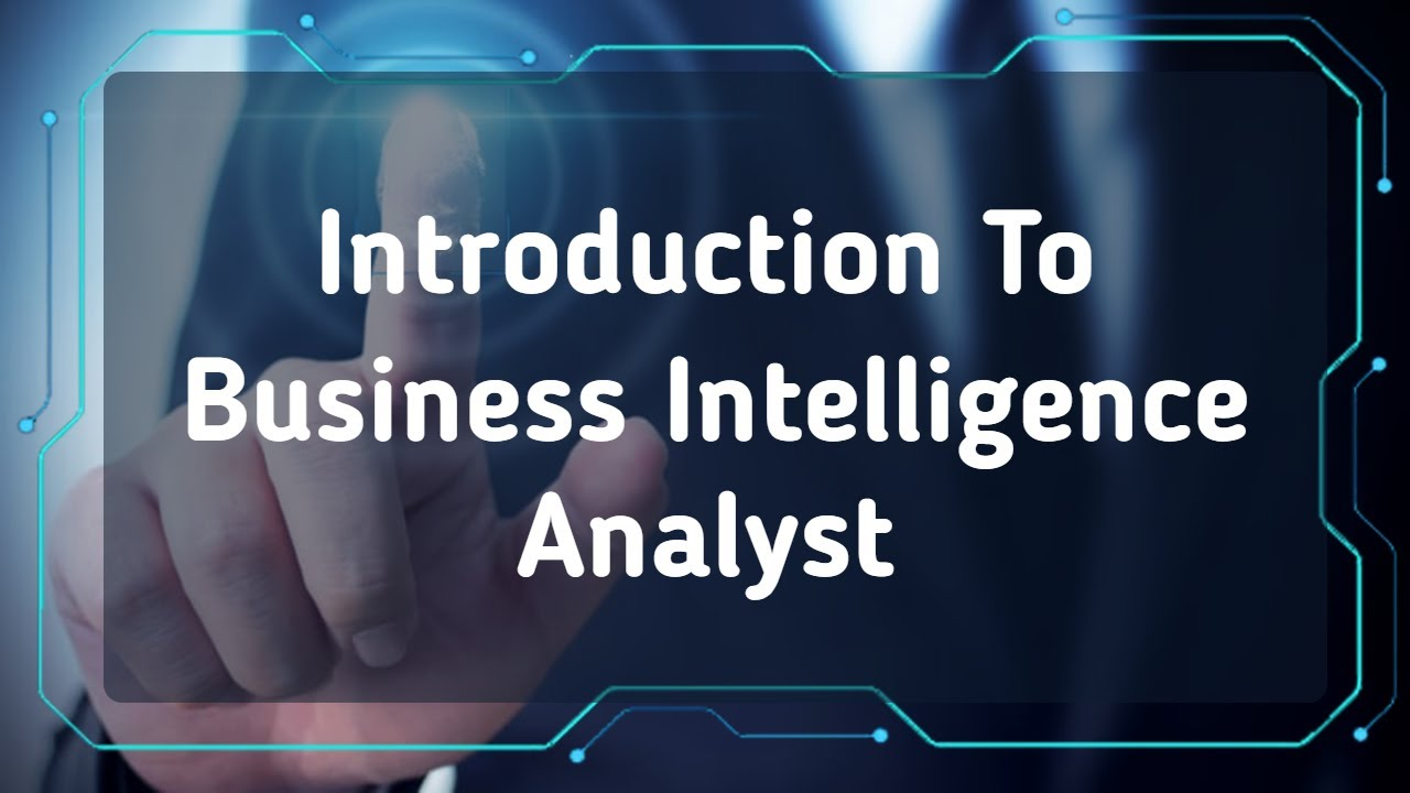 What Does a Business Intelligence Analyst Do? - Best Business ideas