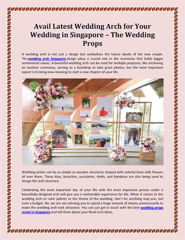 Avail Latest Wedding Arch for Your Wedding in Singapore – the Wedd.. |authorSTREAM