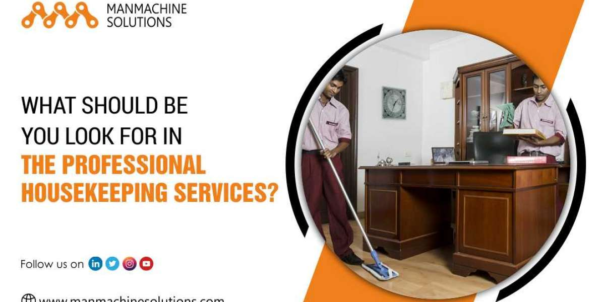 What should be you look for in the Professional Housekeeping Services?