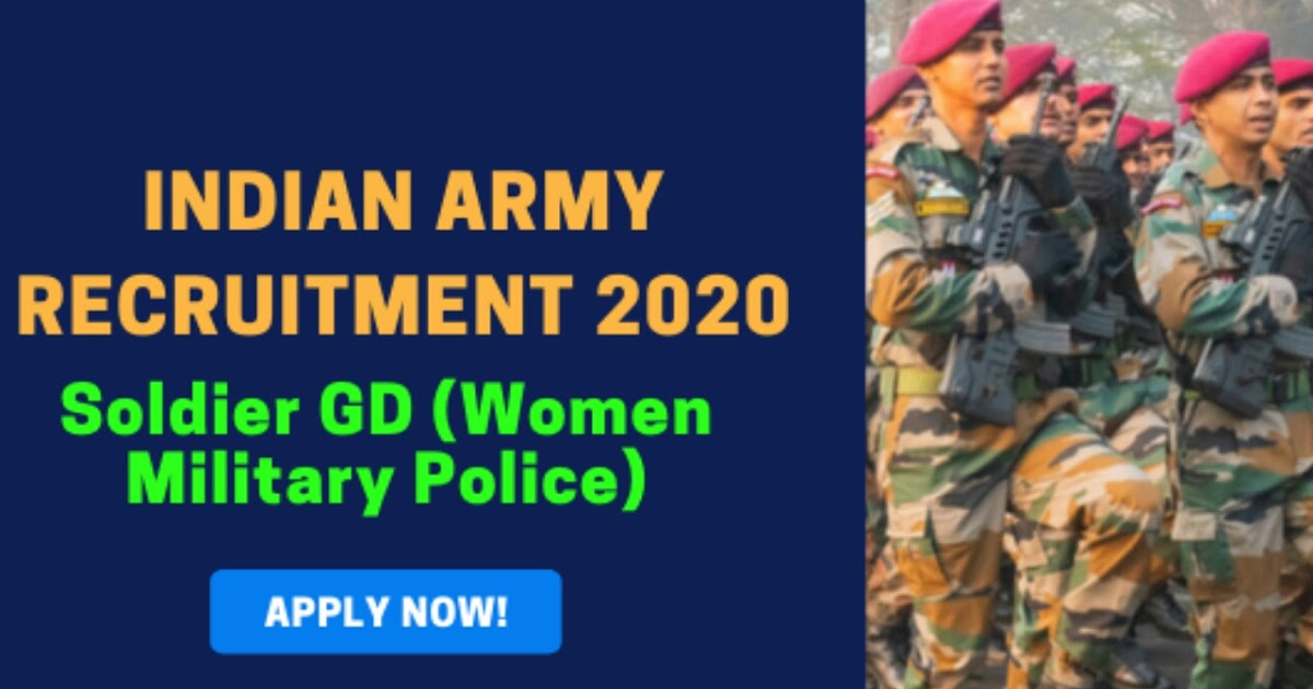 Latest Indian Army Recruitment For Women 2020 - Apply Online For 99 Soldier GD - Media Gallery World!!