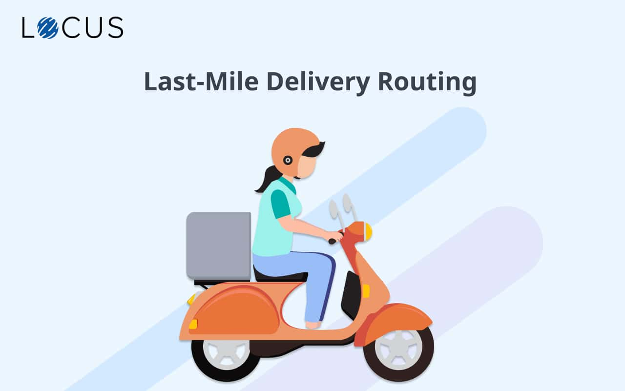 The Best Last-Mile Routing Software: Improve Delivery Efficiency!