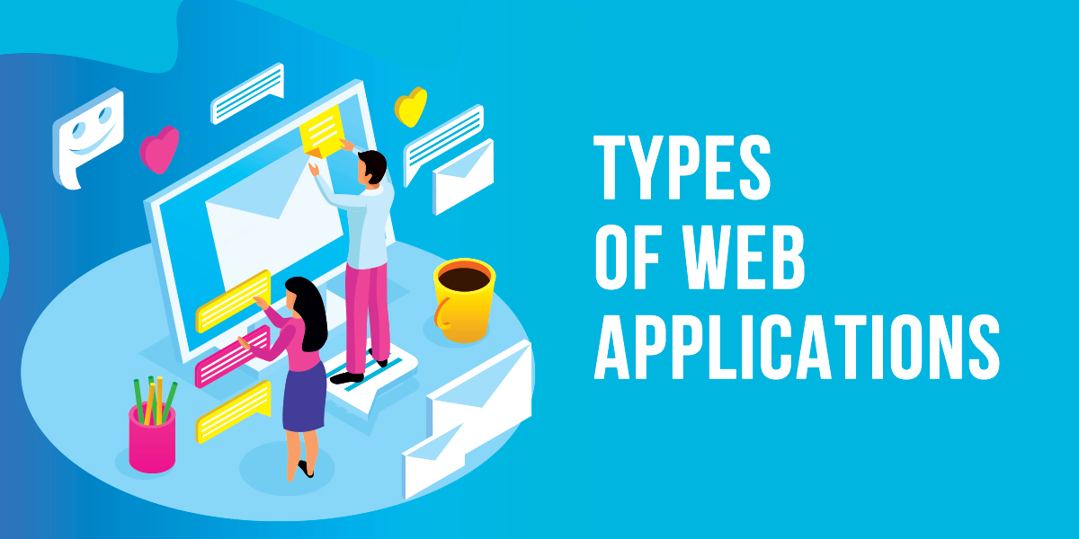 What are the types of web applications?