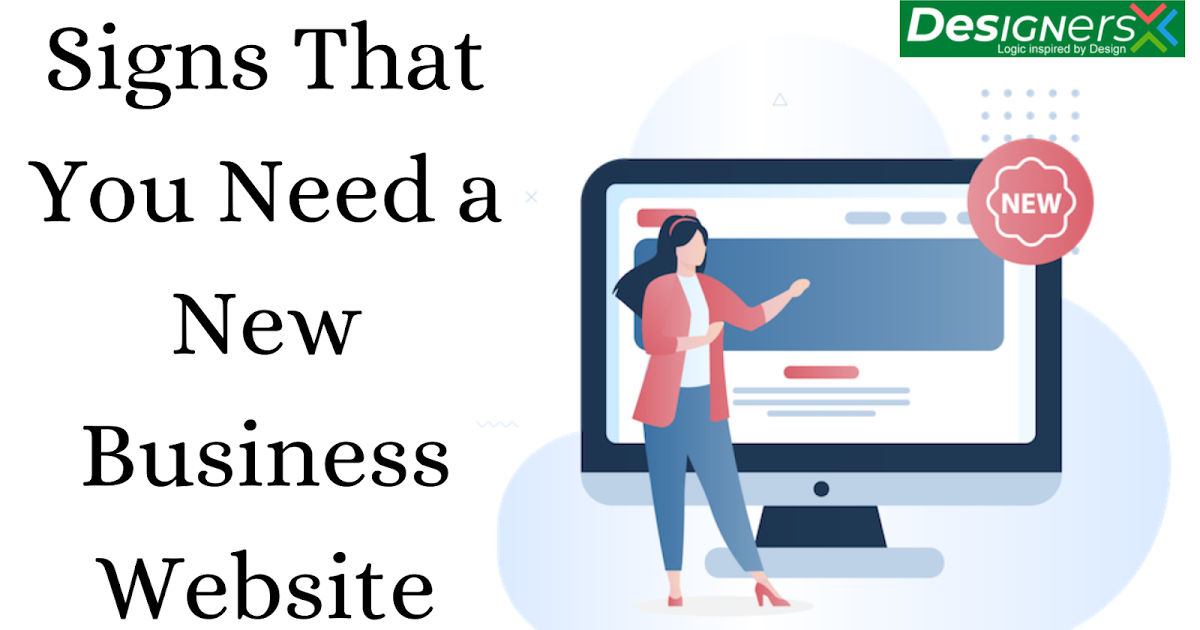 Signs That You Need a New Business Website