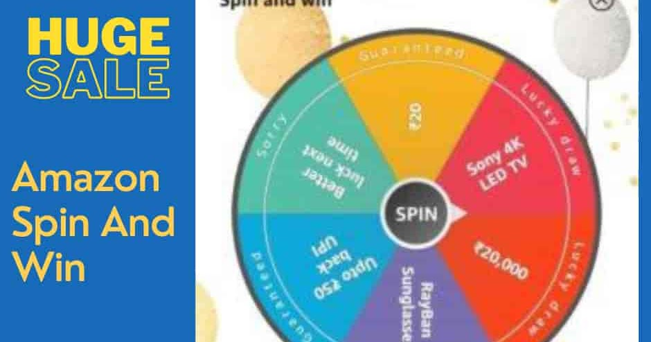 Amazon Spin And Win Offer - Get Rs.20 Cashback And More Exciting Rewards