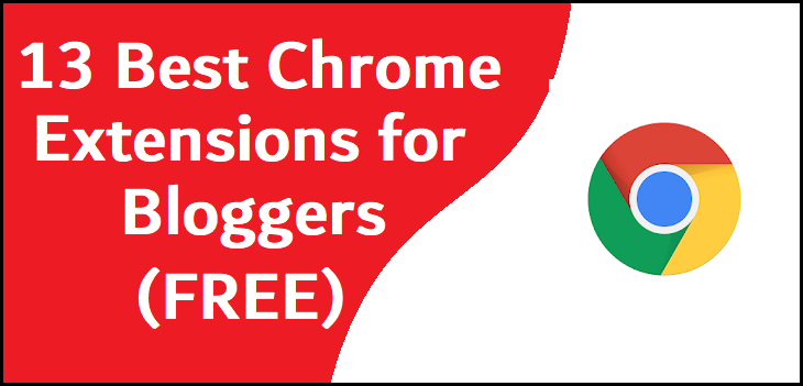 13 Best chrome extensions for bloggers (FREE) - UnboxBlogging