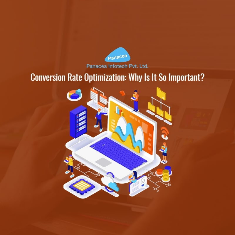 Conversion Rate Optimization: Why Is It So Important?
