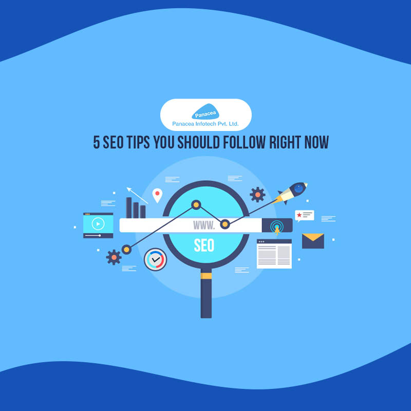 5 SEO Tips You Should Follow Right Now | PIPL
