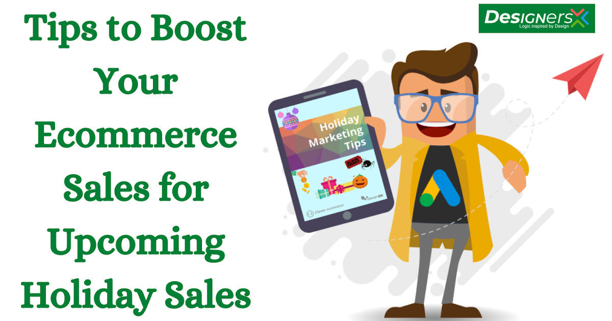 Tips to Boost Your Ecommerce Sales for Upcoming Holiday Sales