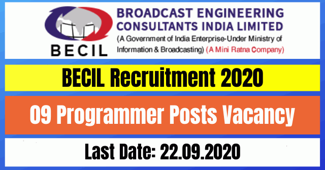 BECIL Recruitment 2020: Apply for 09 Programmer Posts Vacancy