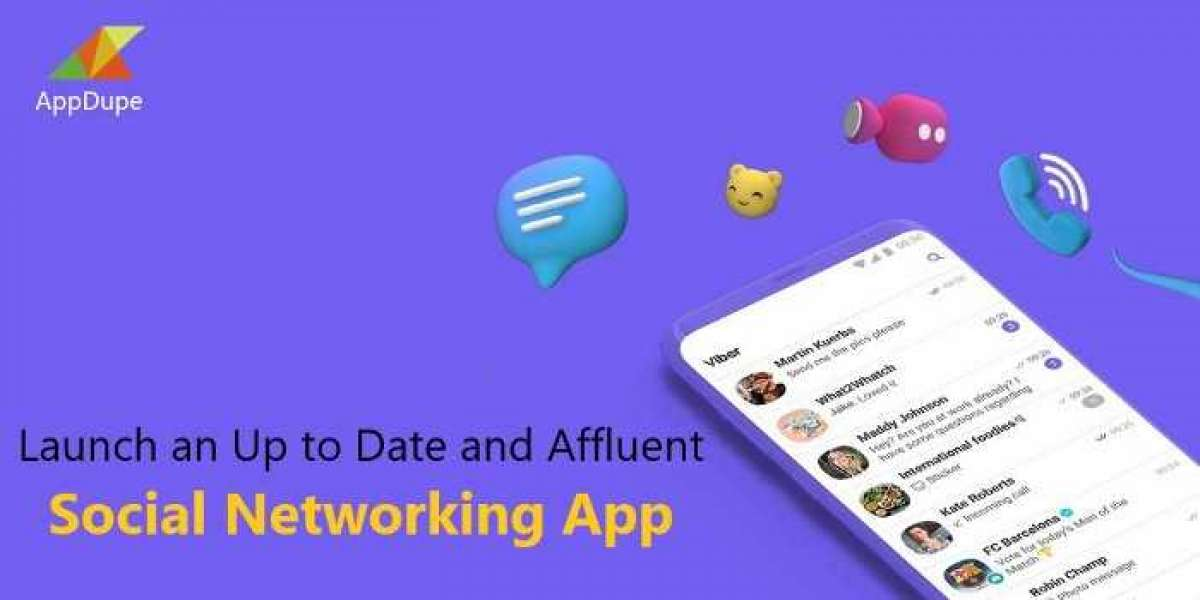Launch an up-to date and affluent social networking app