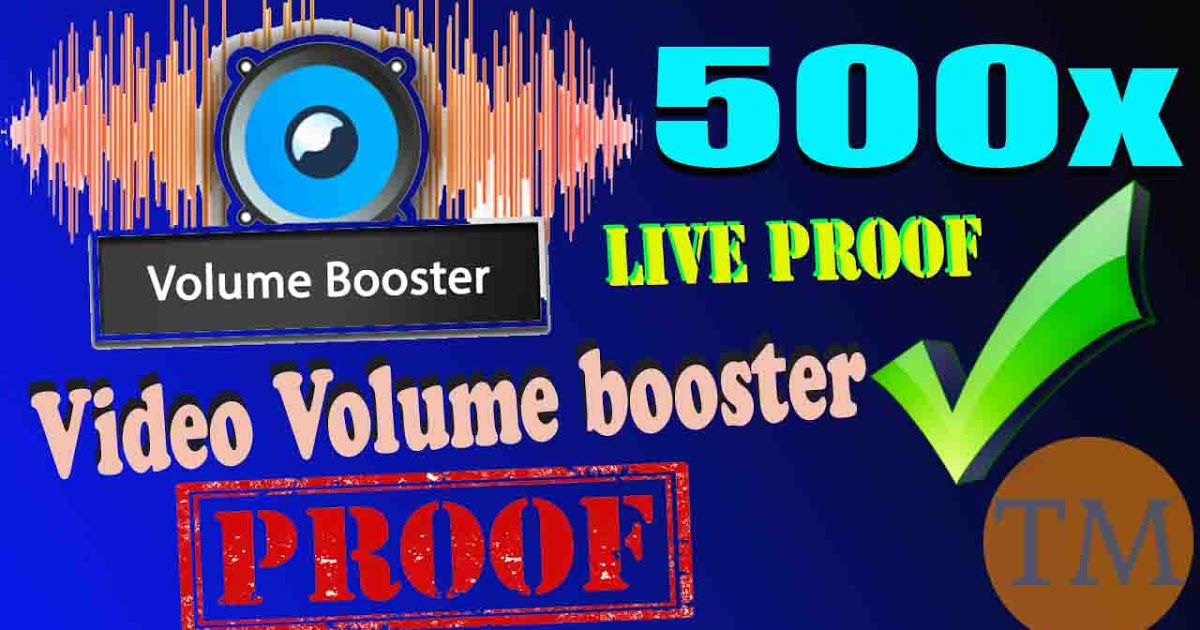 How to increase the video volume | video volume booster app | video volume booster for pc| 2020 | latest version. - techno mirza