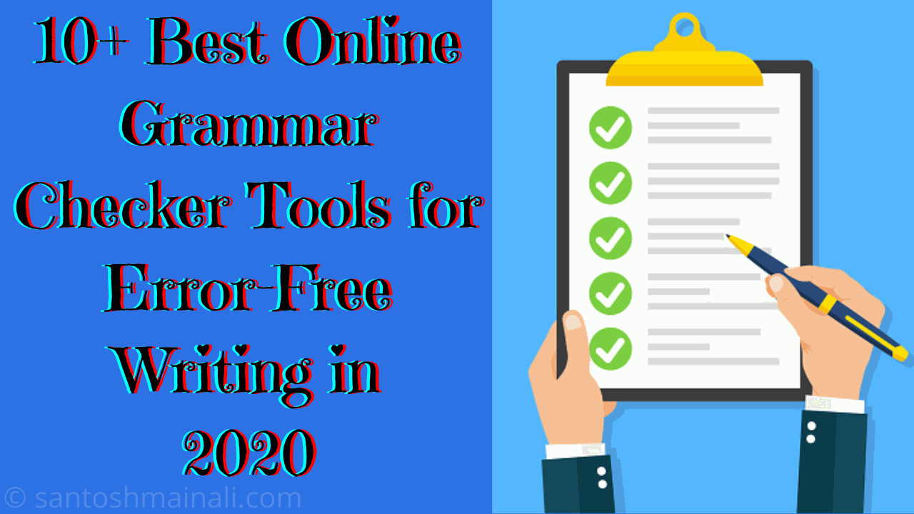 10+ Best Online Grammar Checker Tools ~ Santosh Mainali | Information is Our Goals