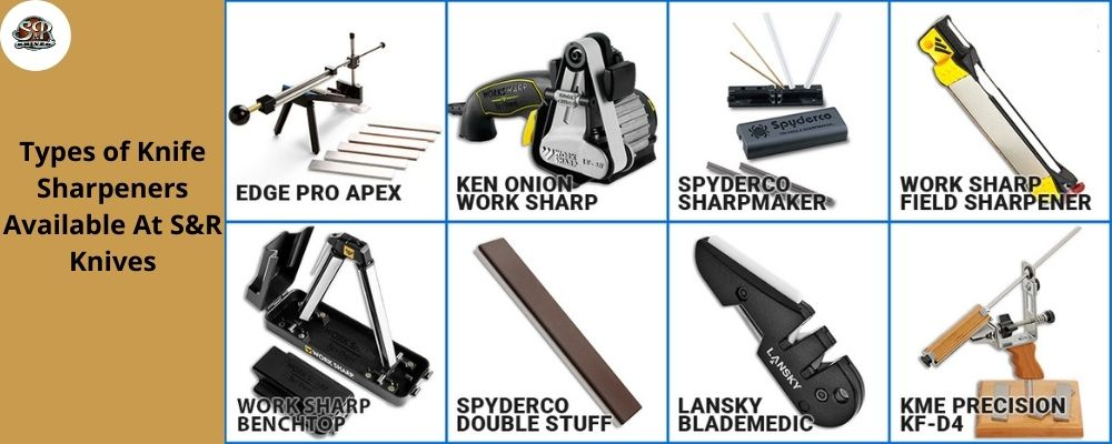 Want To Keep Your Knives Sharp? Knife Sharpener To Your Rescue! Know All About A Knife Sharpener | S&R Knives