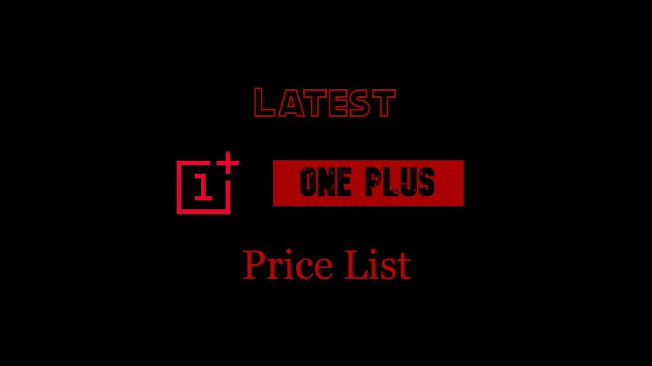 Latest OnePlus Mobile Phone Prices with Key specifications and Features.