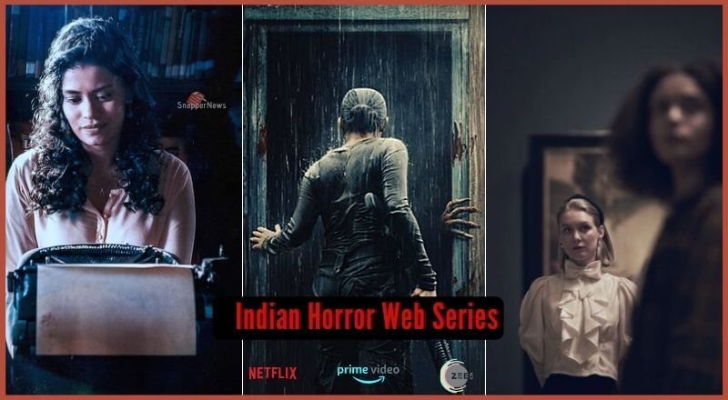 5 Indian Horror Web Series That Are Really Scary & Worth Watching (2020)