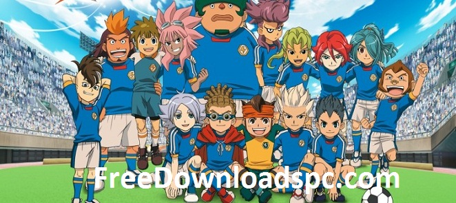 Inazuma Eleven Episodes(51 to 60) in English Dubbed free download - FreeDownloadsPC.com