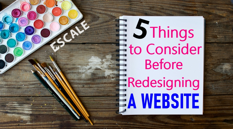 5 Things to Consider Before Redesigning a Website