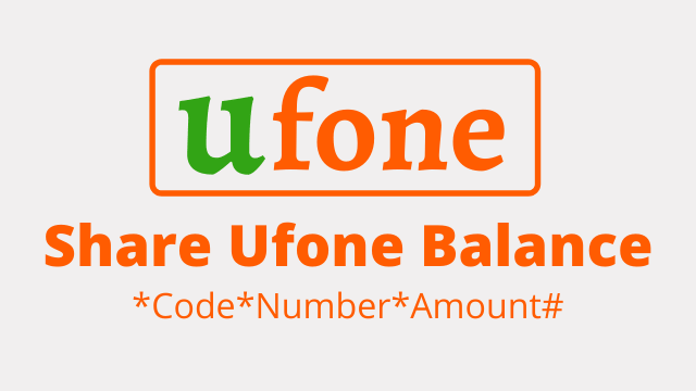 How To Share Ufone Balance In 2021 Easly