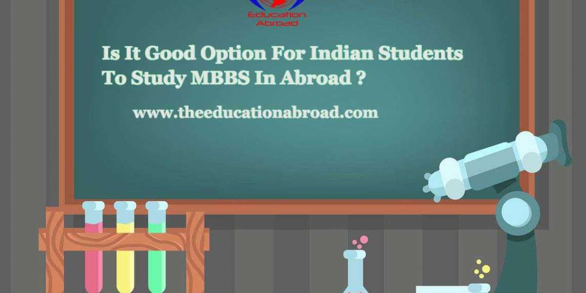 Is It Good Option For Indian Students To Study MBBS In Abroad ?