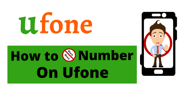 How to Block Number On Ufone in 2021