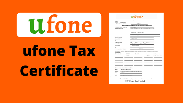 How to Get Ufone Tax Certificate Easy Method