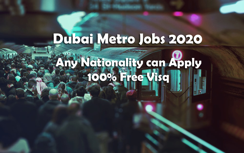 Dubai Metro Jobs 2020 with free Accommodation, Medical Services,  Transport etc - BLOG Timy