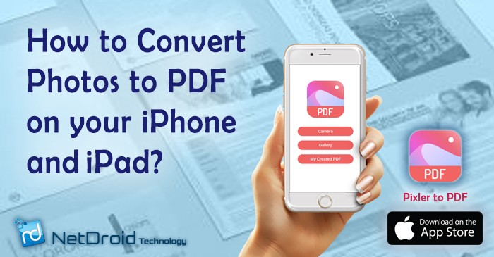 How to Convert Photos to PDF on your iPhone and iPad? | by Netdroidtech | Dec, 2020 | Medium