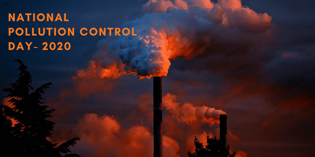 What is National Pollution Control Day all about? | 2nd Dec 2020 |