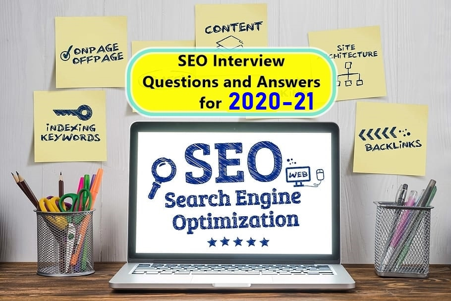 SEO Interview Questions and Answers for 2020-21 [Updated]