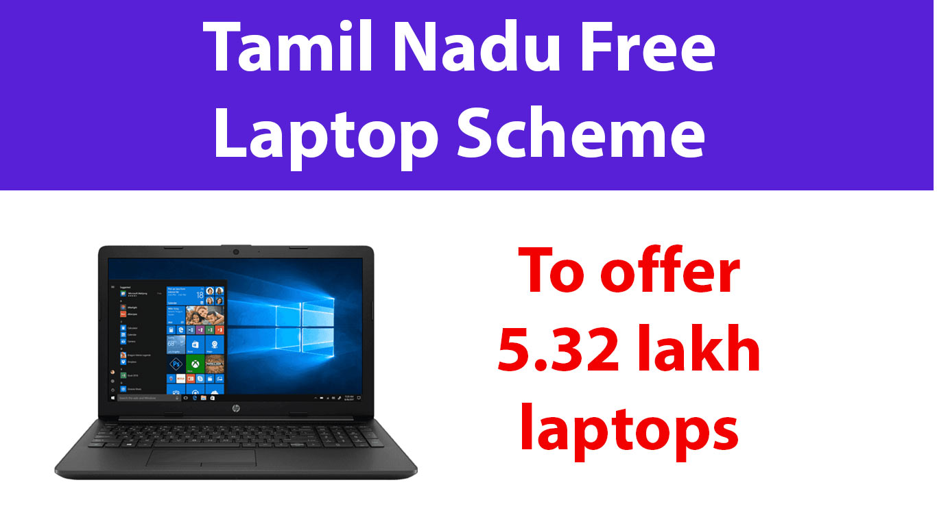 Tamil Nadu Free Laptop Scheme 2020-21 | to Offer 5.32 Lakh Laptops - Application Form  List - Fresherdoor - Newest Job Portal for Freshers in India