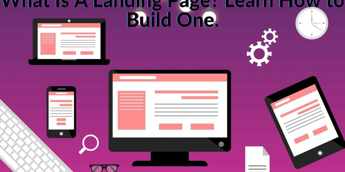 What Is A Landing Page? Learn How to Build One.