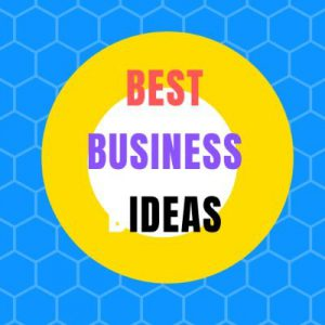 Best Business Ideas | Open up your business to new possibilities.
