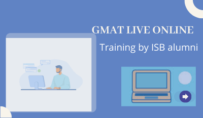 GMAT Live Online Program by ISB Alumni-Free Application Support