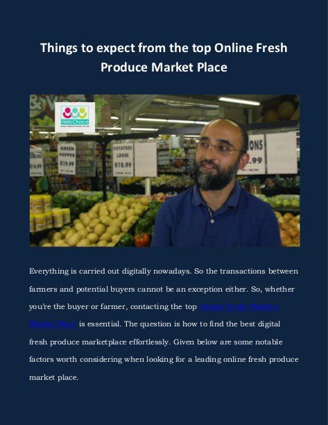 Things to expect from the top Online Fresh Produce Market Place   edocr