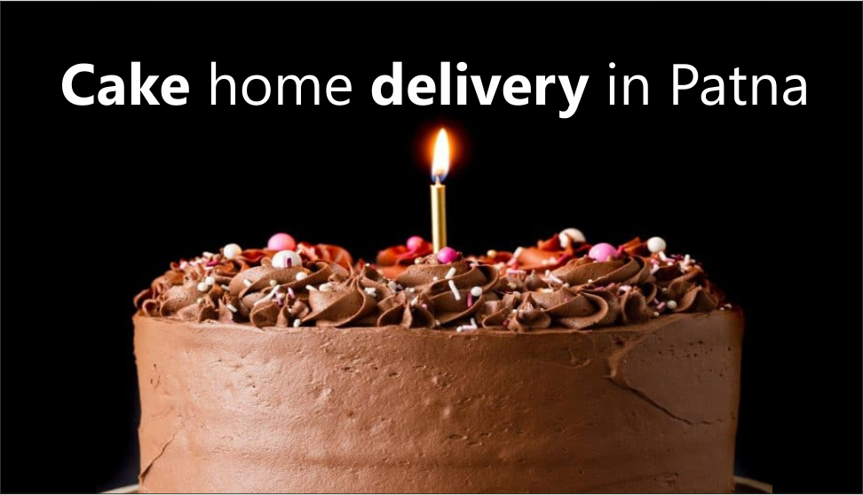 Cake home delivery in Patna   cake delivery in Patna