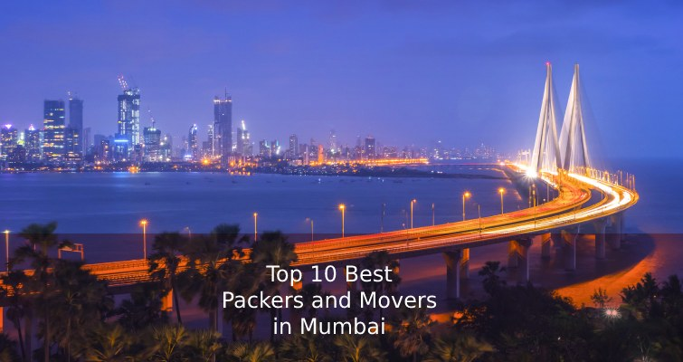 Top 10 Best Packers and Movers in Mumbai List for Budget Moving