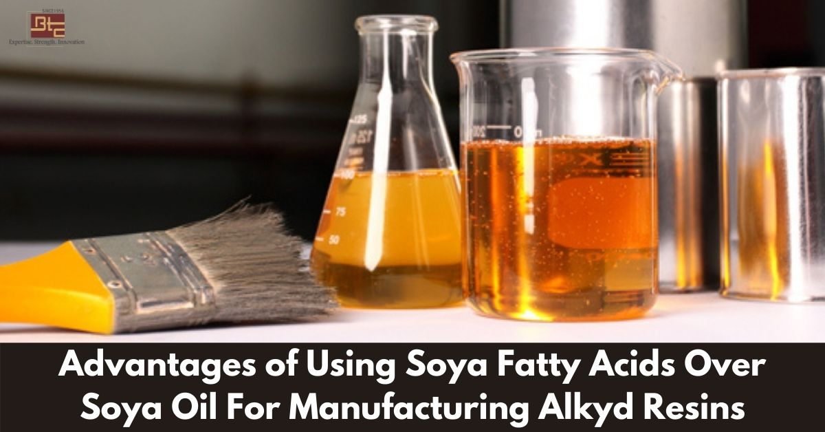 Alkyd Resins - Advantages of Using Soya Fatty Acids Over Soya Oil