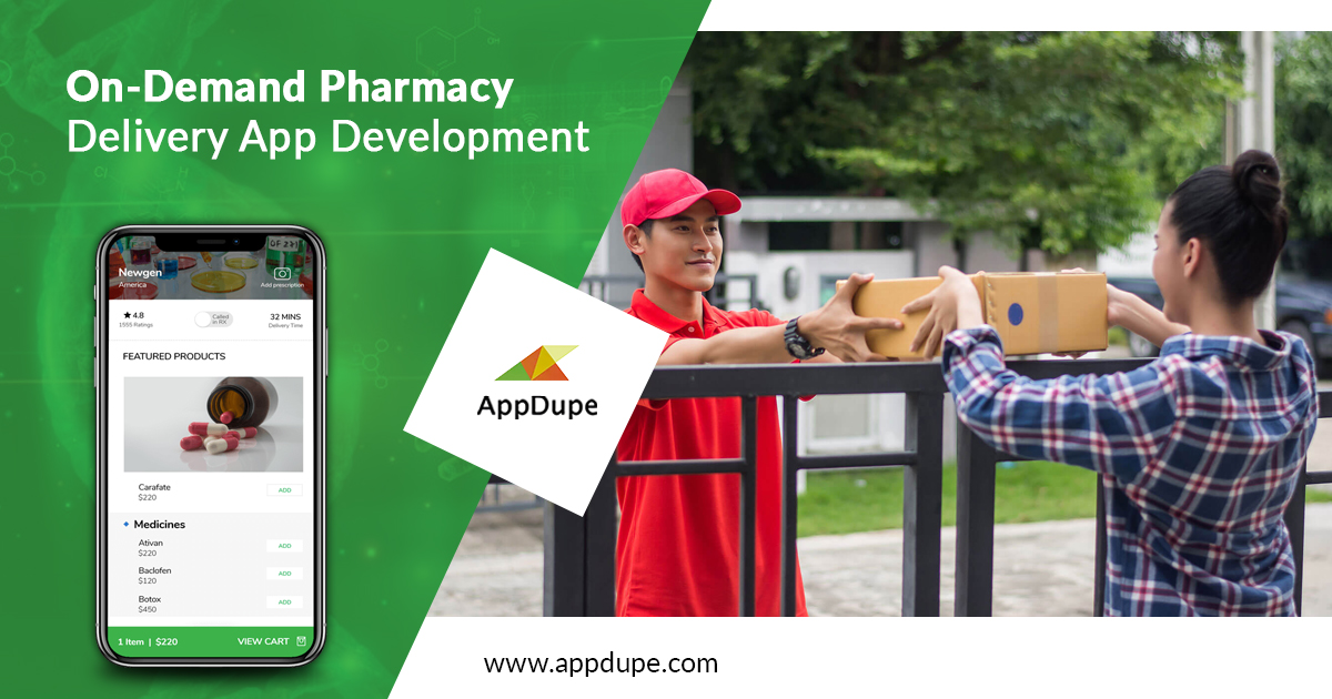 On-Demand Pharmacy Delivery App| Uber For Medicine Delivery App Development | Uber For Pharmacy Delivery App - Appdupe