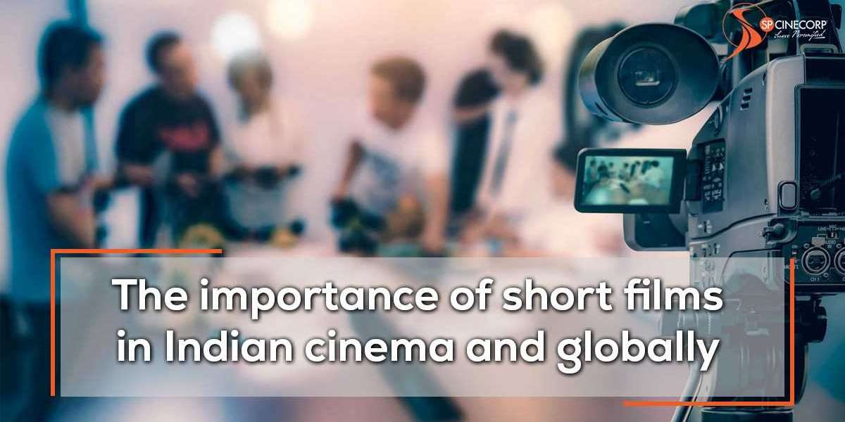 The Importance Of Short Films In Indian Cinema And Globally