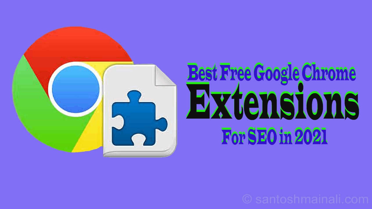 21 Best Free Google Chrome Extension for SEO in 2021 ~