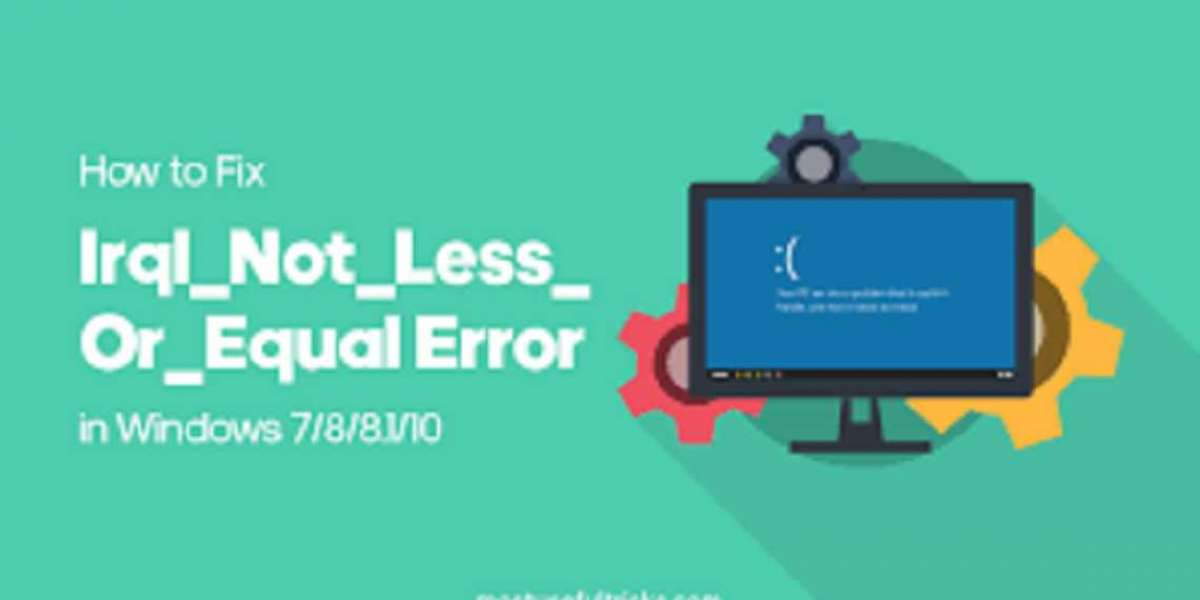 How to Fix DRIVER_IRQL_NOT_LESS_OR_EQUAL Error on Windows 10