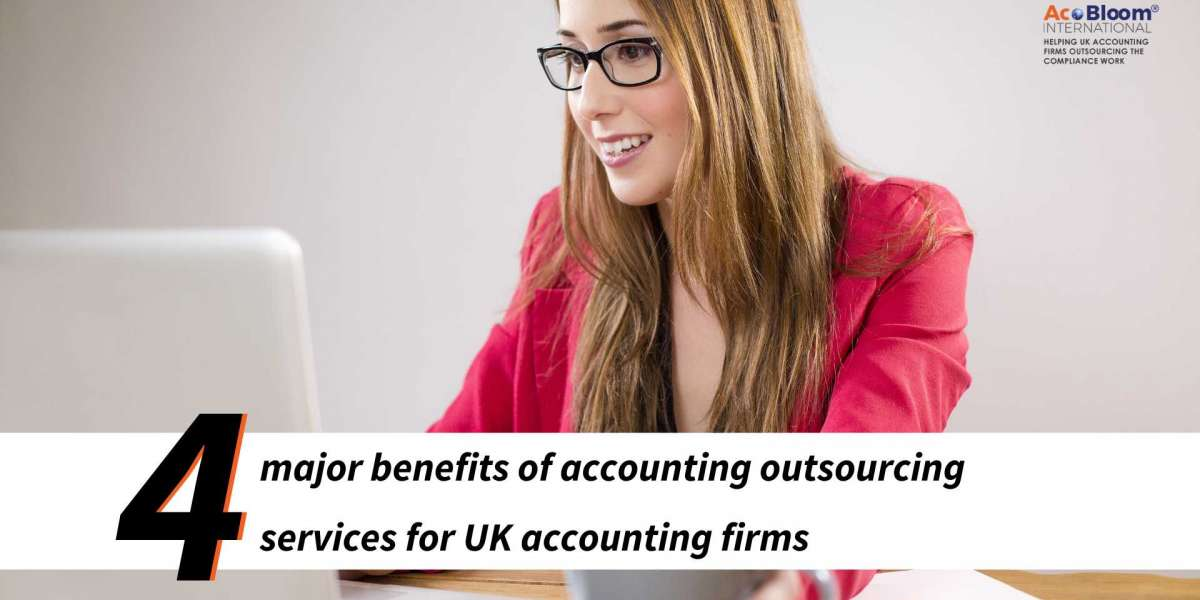 Find out the 4 major benefits for UK accounting firms on outsourced accounting services