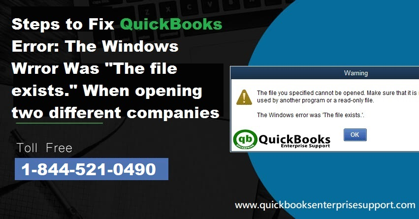 Resolve QuickBooks Error The File Exists (Troubleshooted)