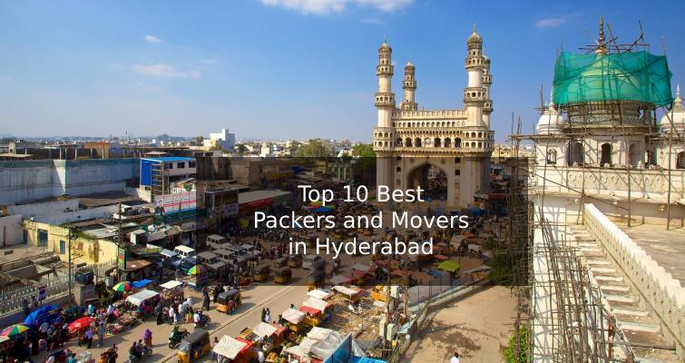 Top 10 Best Packers and Movers in Hyderabad List for Budget Moving